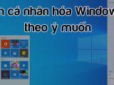 Ứng dụng tuyệt vời giúp cá nhân hóa màn hình window 10